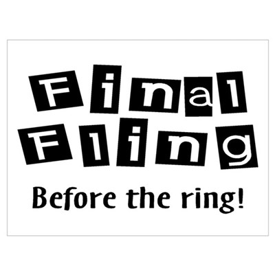 Final Fling Before The Ring! Poster