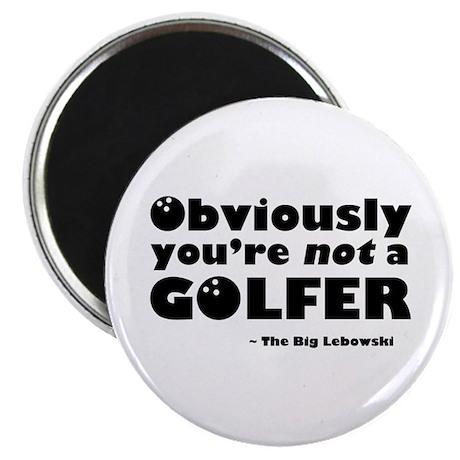 'Big Lebowski Quote' Magnet