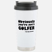 'Big Lebowski Quote' Stainless Steel Travel Mug