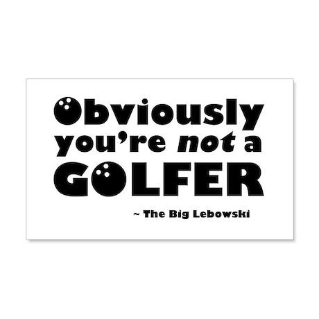 'Big Lebowski Quote' 22x14 Wall Peel