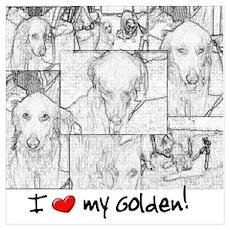 I Love My Golden Retriever Poster