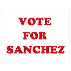 Vote for Sanchez Poster