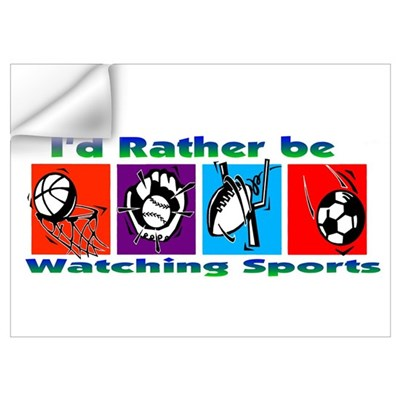 I'd Rather Be Watching Sports Wall Decal