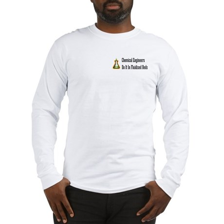 Chemical Engineers Long Sleeve T-Shirt