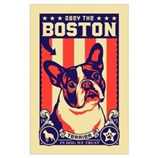 Obey the BOSTON Terrier! Poster