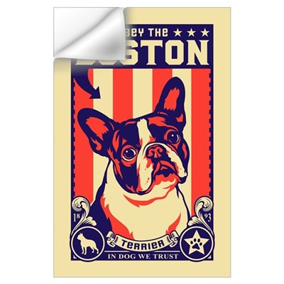 Obey the BOSTON Terrier! Wall Decal