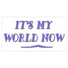 It's My World Now Poster