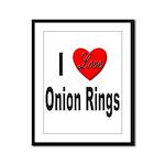 I Love Onion Rings Framed Panel Print