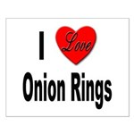 I Love Onion Rings Small Poster