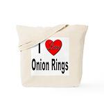 I Love Onion Rings Tote Bag