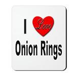I Love Onion Rings Mousepad