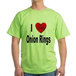 I Love Onion Rings (Front) Green T-Shirt