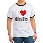 I Love Onion Rings (Front) Ringer T