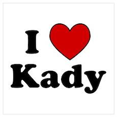 I Heart Kady Poster