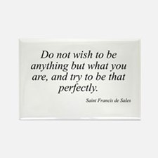 Saint Francis de Sales quote Rectangle Magnet
