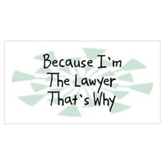 Because Lawyer Poster