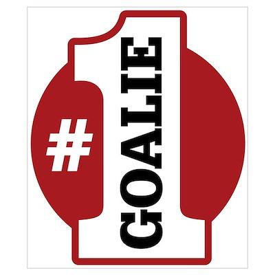#1 Goalie Poster