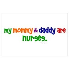 My Mommy & Daddy Are Nurses Poster