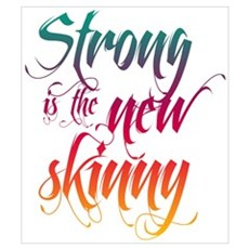 Strong is the New Skinny - Sc Canvas Art