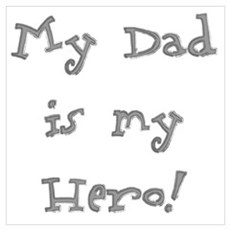 Dad Is My Hero Poster