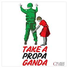 Take A PropaGanda Poster