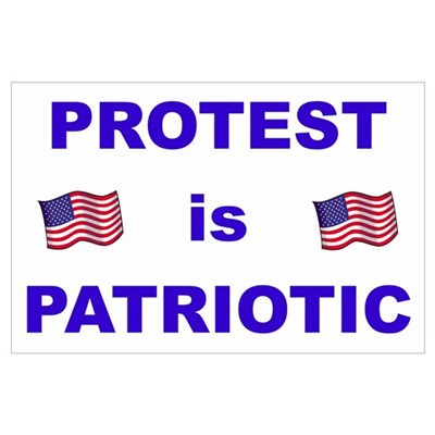 Protest is Patriotic Large Activist Poster