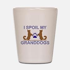 I Spoil My GrandDogs Shot Glass