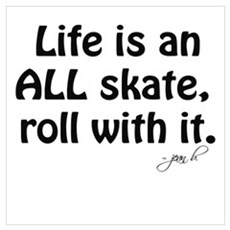 Life is an ALL Skate Canvas Art