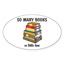 So Many Books, So Little Time Decal