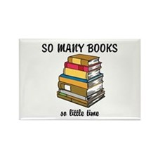 So Many Books, So Little Time Rectangle Magnet