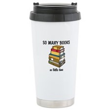 So Many Books, So Little Time Ceramic Travel Mug