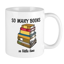 So Many Books, So Little Time Small Mugs