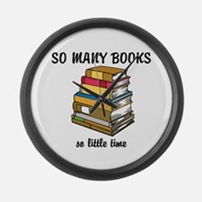 So Many Books, So Little Time Large Wall Clock
