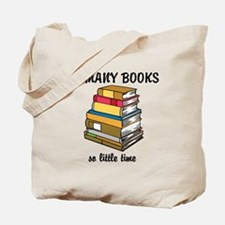 So Many Books, So Little Time Tote Bag