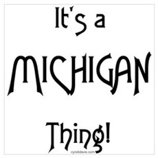 It's a Michigan Thing! Poster