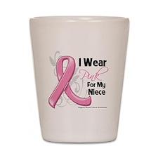 I Wear Pink For My Niece Shot Glass