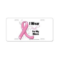 I Wear Pink For My Niece Aluminum License Plate