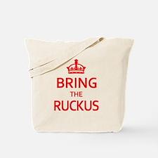 Bring the Ruckus Tote Bag