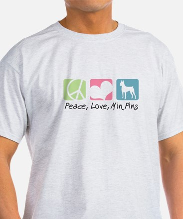 Peace, Love, Min Pins T-Shirt