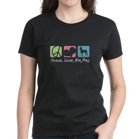 Peace, Love, Min Pins Women's Dark T-Shirt