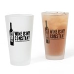 Wine Is My Constant Drinking Glass
