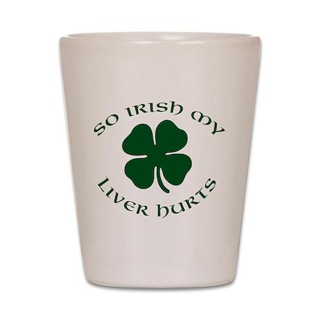 So Irish Shot Glass
