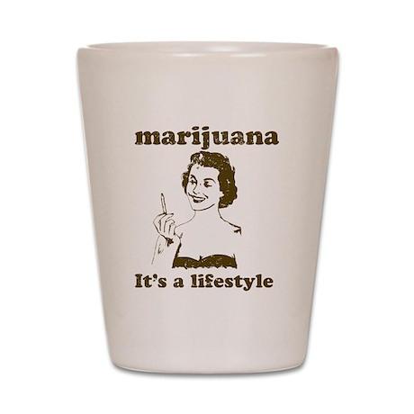 Marijuana: It's a Lifestyle Shot Glass