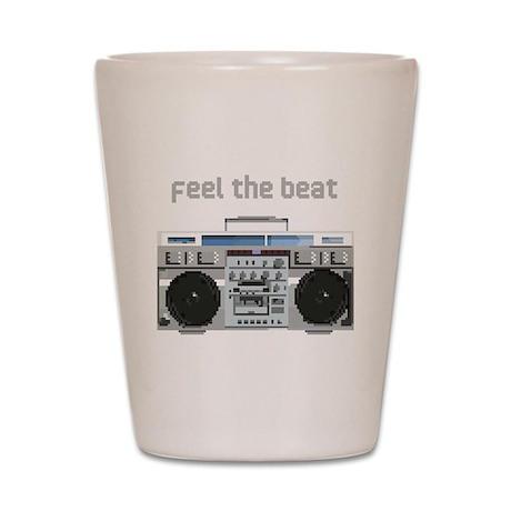 Feel the Beat Shot Glass