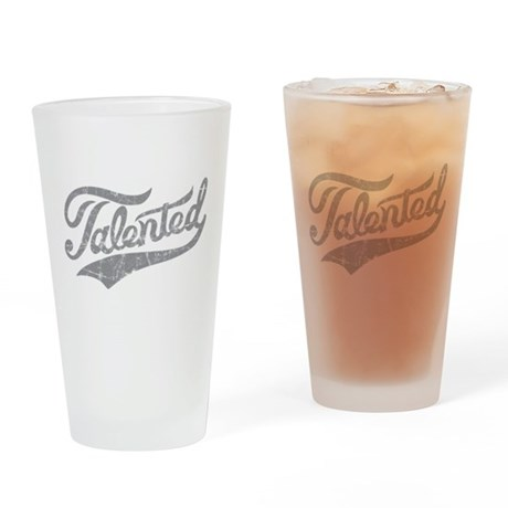 Talented Drinking Glass