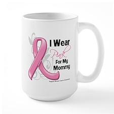 I Wear Pink For My Mommy Mug