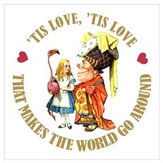 LOVE MAKES THE WORLD GO AROUND Poster