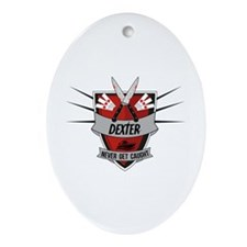 Dexter - Never Get Caught Ornament (Oval)