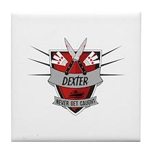 Dexter - Never Get Caught Tile Coaster
