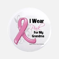 """I Wear Pink For My Grandma 3.5"""" Button (100 pack)"""